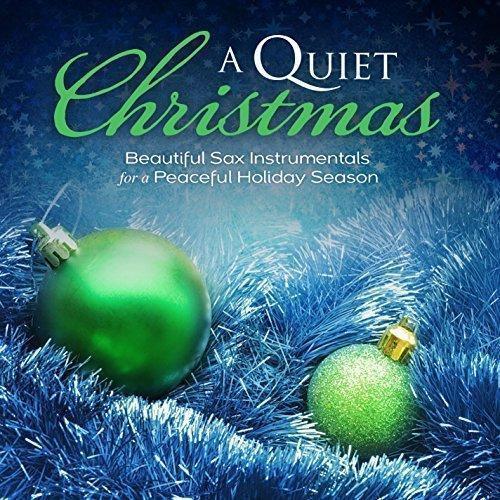 A quiet christmas   sax instrumentals