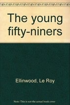 The young fifty-niners by Ellinwood, Le Roy - $12.00