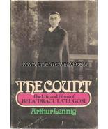 "THE COUNT: LIFE & FILMS OF BELA ""DRACULA"" LUGOSI 1st Ed - $100.00"