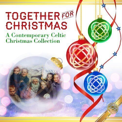 TOGETHER FOR CHRISTMAS - A Contemporary Celtic Christmas Collection