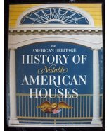 The American Heritage history of notable American houses [Jan 01, 1971] ... - $21.52