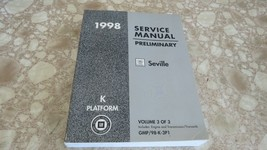 1998 CADILLAC SEVILLE SERVICE MANUAL PRELIMINARY VOLUME 3 OF 3 USED OEM - $7.64