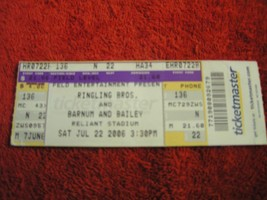 Ringling Brothers & Barnum Bailey Circus Reliant Stadium TX 7/22/06 Ticket Stub - $4.99