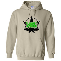 Flower Power Pot Leaf Logo Cannabis Hoodie Sweatshirt Stoner Marijuana W... - $34.99+