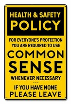 Common Sense Policy Metal Sign - $29.95