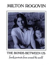 The Bonds Between Us: A Celebration of Family [Paperback] [May 01, 2001]... - $9.95
