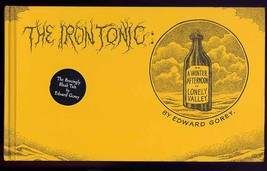 The Ironic Tonic by Edward Gorey Hardcover 2000 First ReIssue First Prin... - $14.99