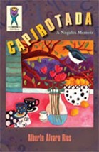 Capirotada: A Nogales Memoir [Paperback] by Ros, Alberto Alvaro - $15.00
