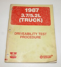 1987 Chrysler Dodge Ram Driveability Test Procedures Manuals GOOD USED CONDITION - $5.89