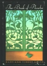 Book of Phoebe [Hardcover] Mary-Ann Tirone Smith - $1.99