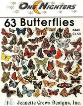 Y628 Cross Stitch PATTERN Book ONLY Jeanette Crews 63 Butterflies One Ni... - $22.95