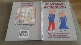 Grandmas and Grandpas: A Book Written by Grandchildren for Their Grandpa... - $9.89
