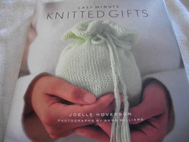 Last-Minute Knitted Gifts Book - $16.00