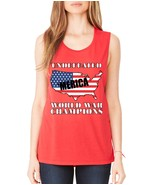 Women's Flowy Muscle Tank Undefeated World War Champions - $14.94