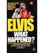 Elvis: What Happened? Dunleavy, Steve - $92.15