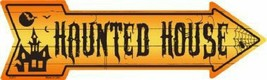 Haunted House Arrow Street Sign - $22.24