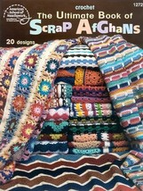 The Ultimate Book of Scrap Afghans Matela, Bobbie and Leinhauser, Jean - $15.84
