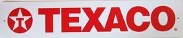"""Texaco Banner Street Sign 24"""" by 5"""" - $12.95"""