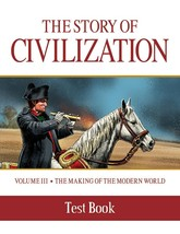 The Story of Civilization: Vol. 3 - The Making of the Modern World (Test Book)