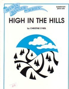 High In The Hills Elementary Piano Christine O'Neil