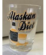 New Alaska Shot Glass Alaskan Diet - $9.89