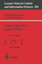 Logical Approach to Systems Theory (Lecture Notes in Control and Informa... - $50.00