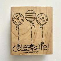 Stampin Up Celebrate Balloons Rubber Stamp Birthday Party Card 2004 Wood Mounted - $2.97