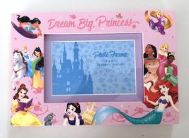 Disney Parks Dream Big Princess Pink 4x6 Photo Frame NEW - $34.90