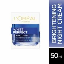 L'Oreal Paris White skin brightening Perfect Night Cream, 50ml Free ship... - $19.00