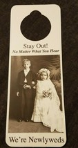 NOS Vintage 1990s Novelty Door Hanger STAY OUT No Matter What...We're Ne... - $8.95