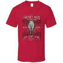 I Havent Failed  T Shirt image 9
