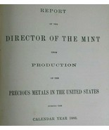Report Director of Mint of Production of Precious Metals in United State... - $35.31