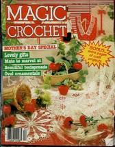 Magic Crochet April 1986 No. 41 Mothers Day Special - $10.40