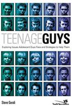 Teenage Guys: Exploring Issues Adolescent Guys Face and Strategies to Help Them  image 2