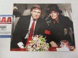 Donald Trump Potus Micheal Jackson Autographed Signed 8x10 Photo COA Hol... - $69.95