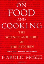 On Food and Cooking: The Science and Lore of the Kitchen [Hardcover] McG... - $9.79