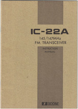 ICOM IC-22A 145-147 MHz FM TRANSCEIVER Instruction Manual - Original - E... - $11.30