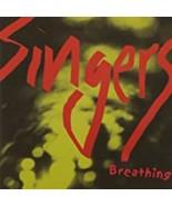 Breathing by Singers Cd - $10.50