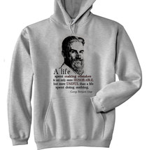 George Bernard Shaw A Life Quote - New Cotton Grey Hoodie - $40.48