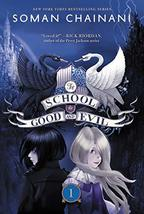 The School for Good and Evil (School for Good and Evil, 1) [Paperback] Chainani, image 2