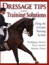 Dressage Tips and Training Solutions Holzel, Wolfgang; Holzel, Petra; Pl... - $10.99