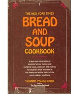 The New York times bread and soup cookTarr, Yvonne Young (1972) Hardcove... - $17.95
