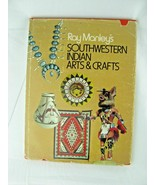 SOUTHWESTERN INDIAN ARTS & CRAFTS - RAY MANLEY-Signed/inscribed by Author - $24.75