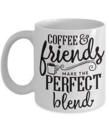 Coffee And Friends Make The Perfect Blend Coffee Cup Gift - £11.59 GBP