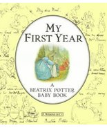 My First Year: Revised (Peter Rabbit) Potter, Beatrix and Taylor, Judy - $40.00