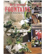 Leisure Arts Do It Yourself Fountains Crafts Book - $7.99