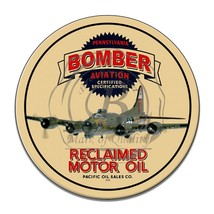 Bomber Aviation Reclaimed Motor Oil Pacific Oil Reproduction Round Aluminum Sign - $16.09