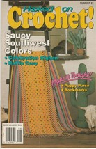 Hooked on Crochet! Number 21 May-Jun 1990 crochet patterns - $2.97