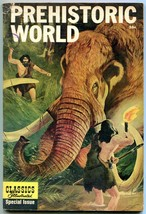 Prehistoric World- CLASSIC ILLUSTRATED SPECIAL ISSUE 1st edition VG - $75.66