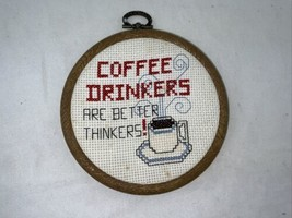 Coffee Drinkers are better Thinkers Saying Needlepoint Picture Cute Deco... - $14.01